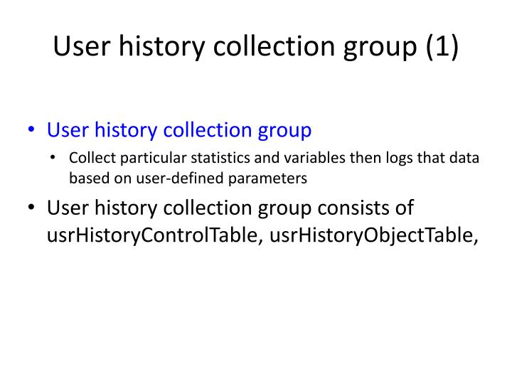 User history collection group (1)