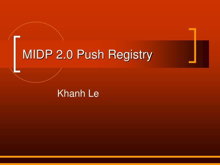 Midp 2 0 push registry