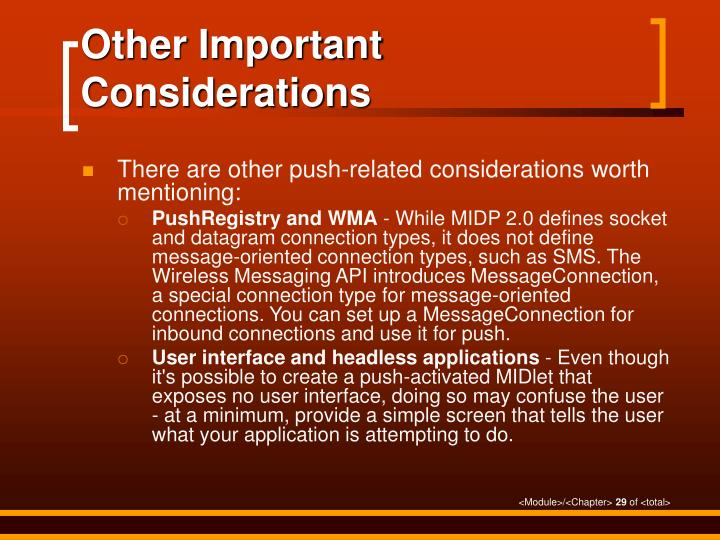 Other Important Considerations