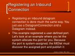 registering an inbound connection1
