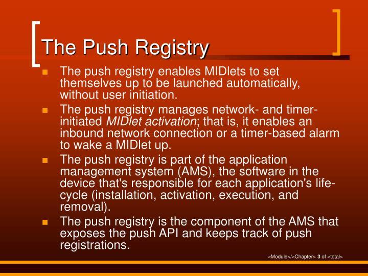 The Push Registry
