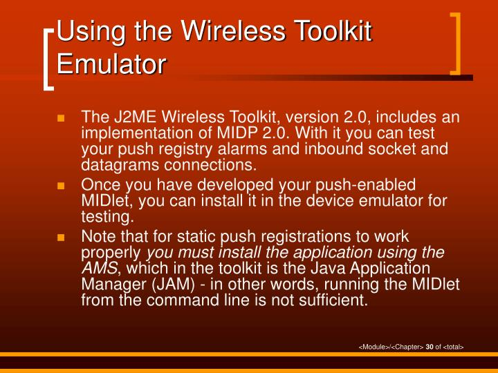 Using the Wireless Toolkit Emulator