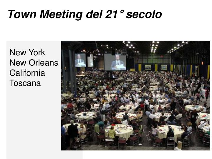 Town Meeting del 21° secolo