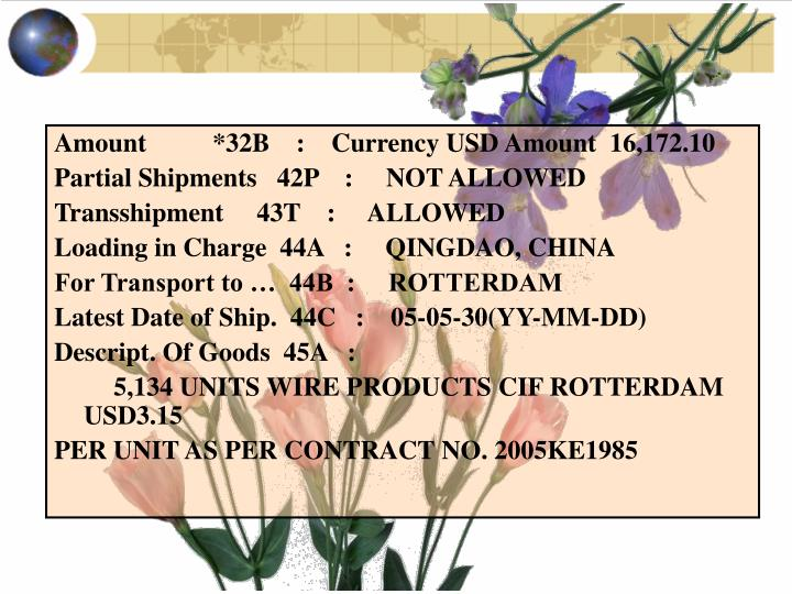 Amount          *32B    :    Currency USD Amount  16,172.10