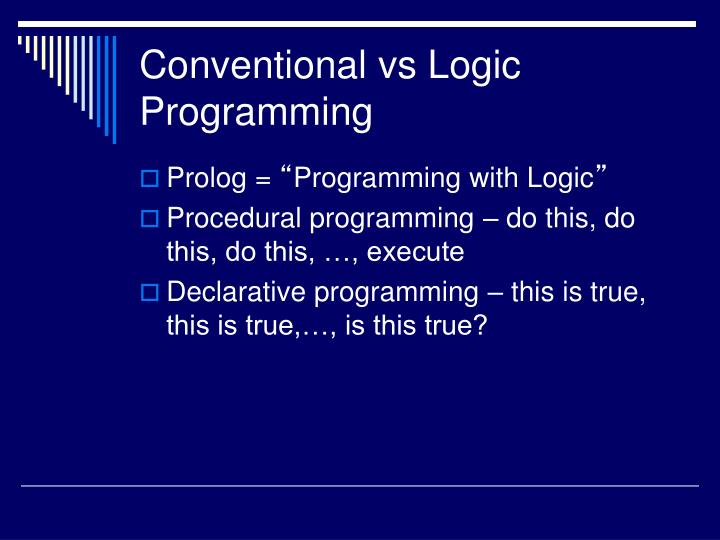 Conventional vs Logic Programming