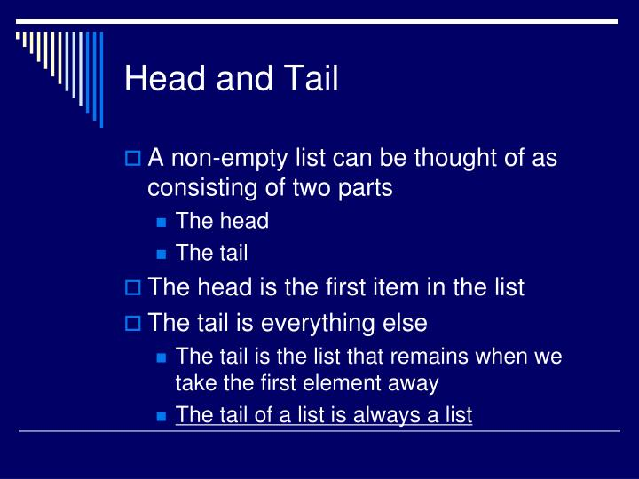Head and Tail