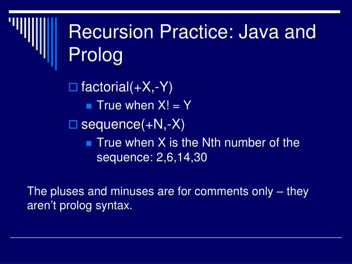Recursion Practice: Java and Prolog