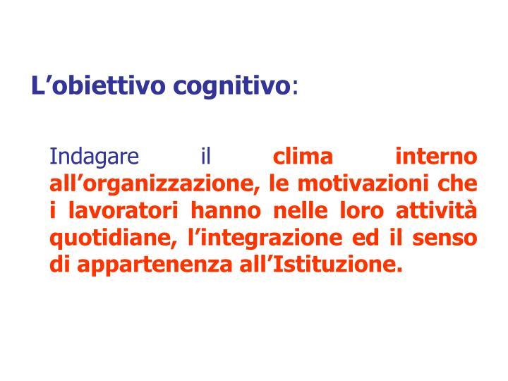 L'obiettivo cognitivo