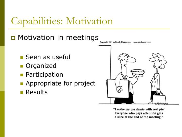 Capabilities: Motivation