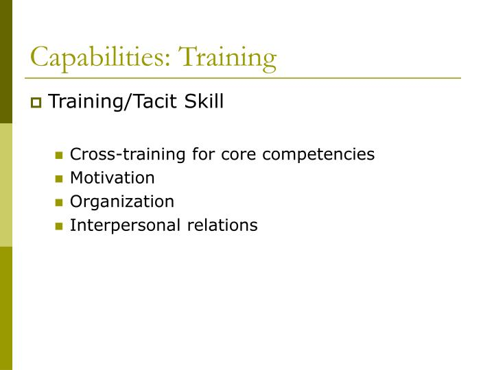 Capabilities: Training