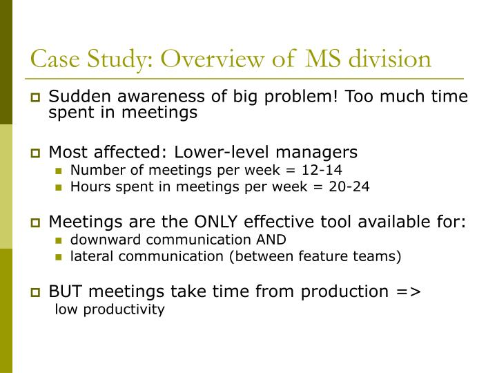 Case Study: Overview of MS division