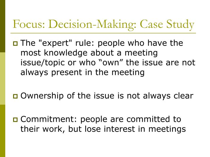 Focus: Decision-Making: Case Study