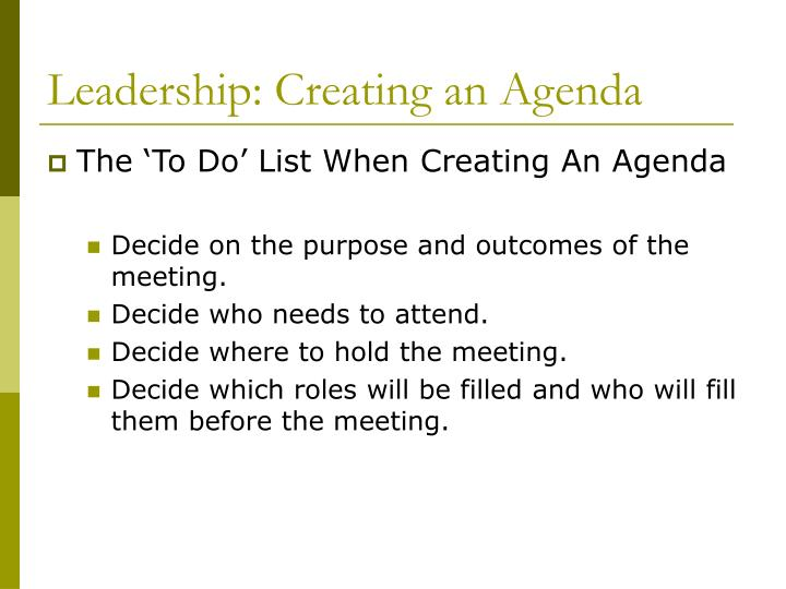 Leadership: Creating an Agenda