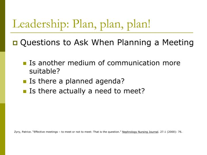Leadership: Plan, plan, plan!