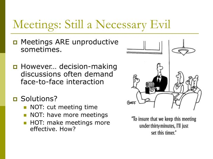 Meetings: Still a Necessary Evil