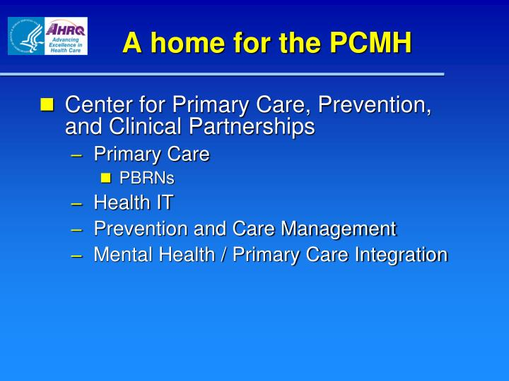 A home for the PCMH