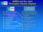 ahrq and the joint principles closely aligned