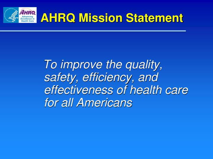 AHRQ Mission Statement