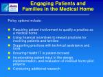 engaging patients and families in the medical home1