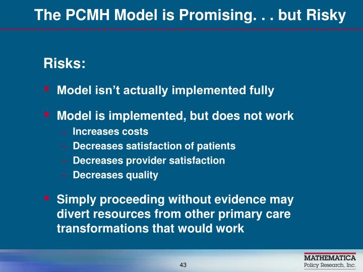The PCMH Model is Promising. . . but Risky