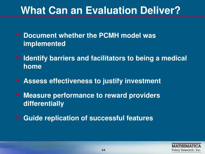 What Can an Evaluation Deliver?