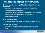 what is the impact of the pcmh