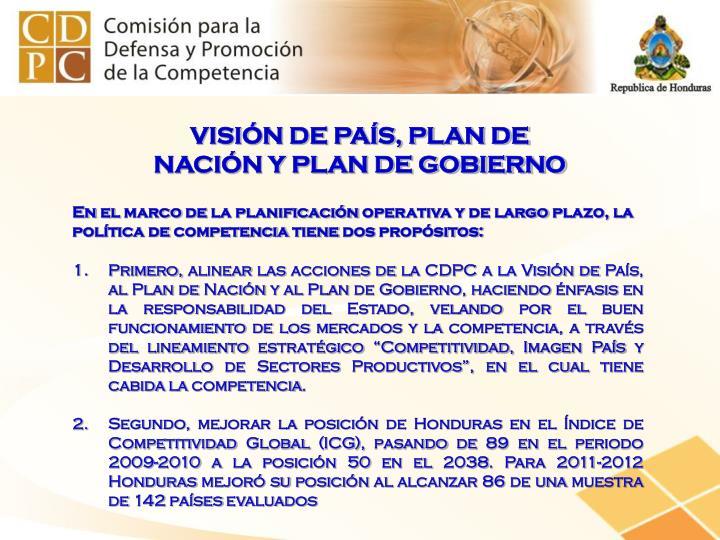 VISIÓN DE PAÍS, PLAN DE NACIÓN Y PLAN DE GOBIERNO