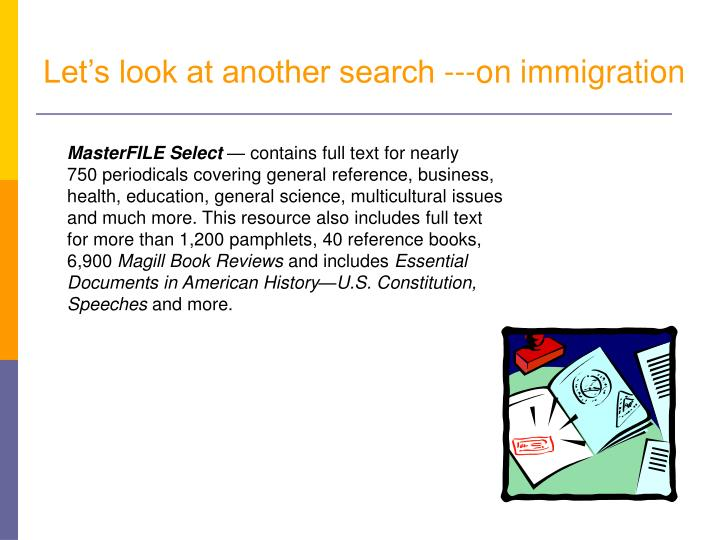 Let's look at another search ---on immigration