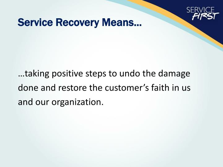 Service Recovery Means...