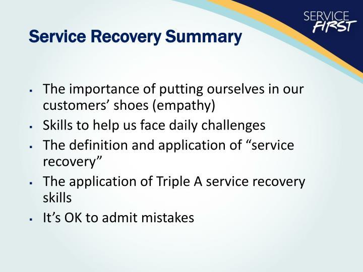 Service Recovery Summary