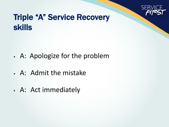 """Triple """"A"""" Service Recovery"""