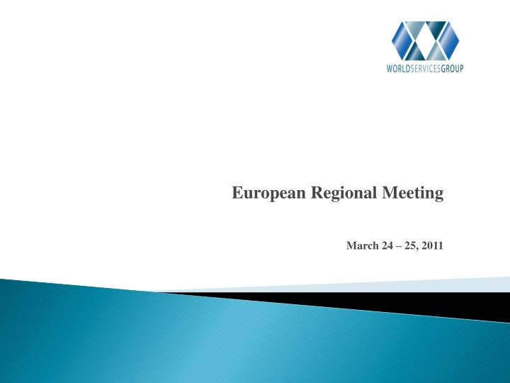 European regional meeting march 24 25 2011