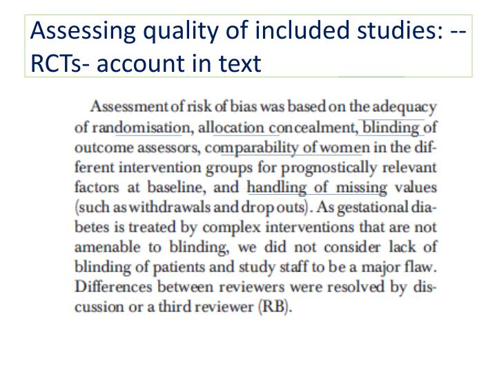 Assessing quality of included studies: -- RCTs- account in text