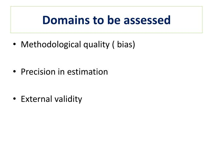 Domains to be assessed
