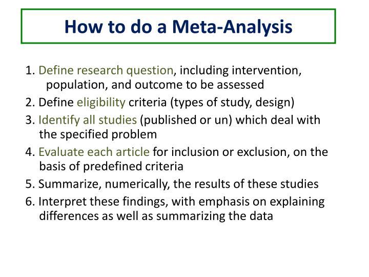 How to do a Meta-Analysis