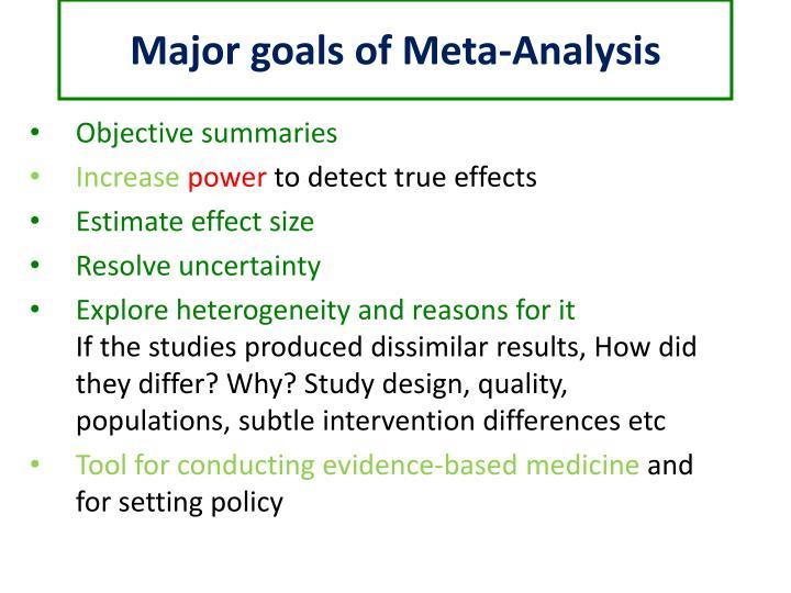Major goals of Meta-Analysis