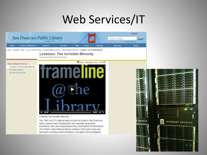 Web Services/IT