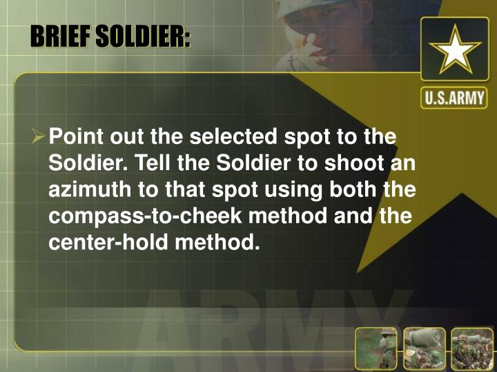BRIEF SOLDIER: