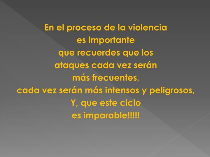 En el proceso de la violencia