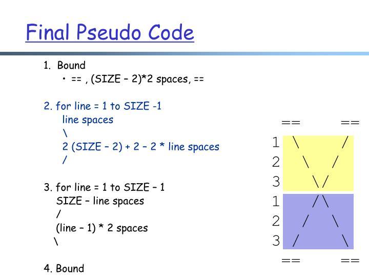 Final Pseudo Code