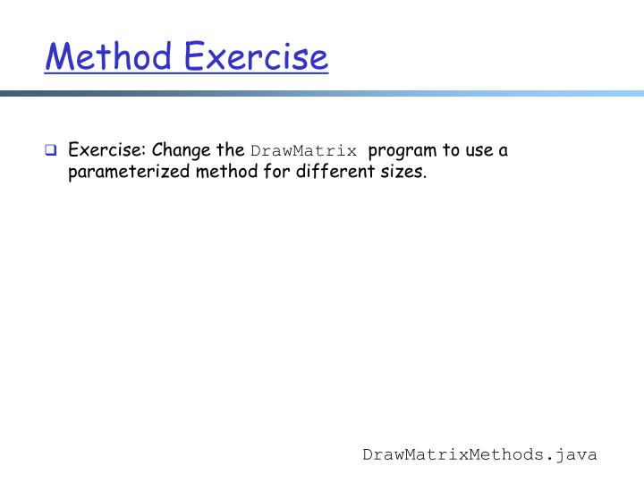 Method Exercise