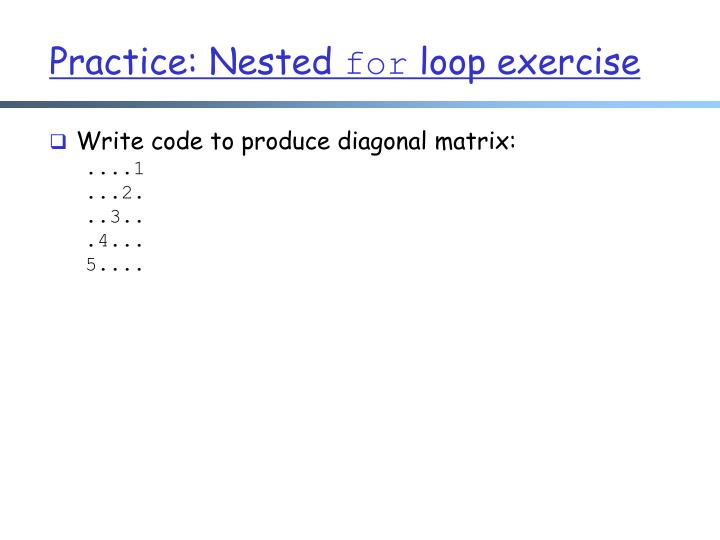 Practice: Nested