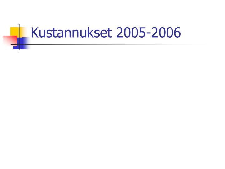 Kustannukset 2005-2006