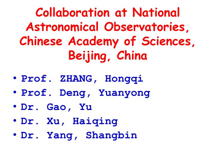 Collaboration at national astronomical observatories chinese academy of sciences beijing china