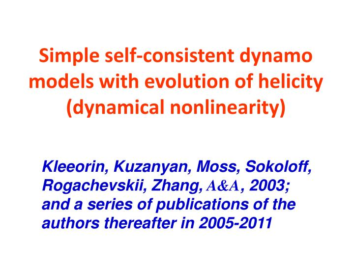 Simple self-consistent dynamo models with evolution of helicity (dynamical nonlinearity)