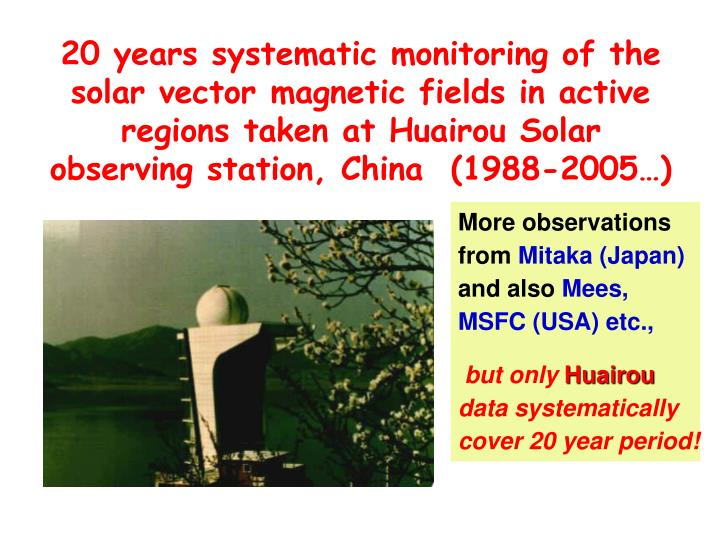 20 years systematic monitoring of the solar vector magnetic fields in active regions taken at Huairou Solar observing station, China  (1988-2005…)