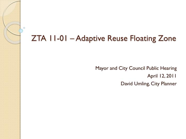 ZTA 11-01 – Adaptive Reuse Floating Zone