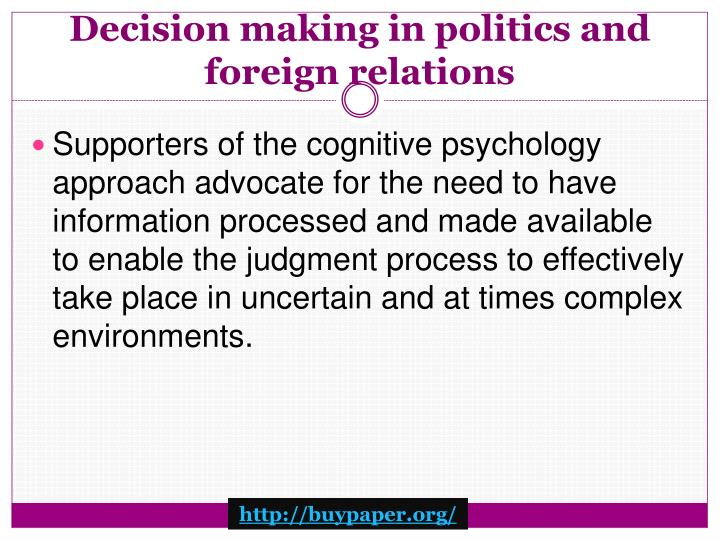 Decision making in politics and foreign relations