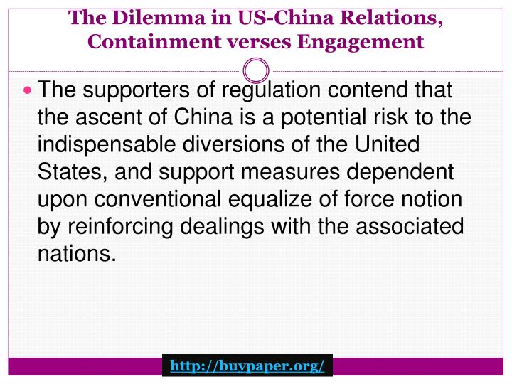 The Dilemma in US-China Relations, Containment verses Engagement