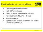 positive factors to be considered